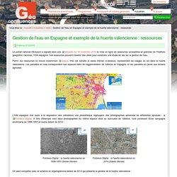 Gestion de l'eau en Espagne et exemple de la huerta valencienne : ressources