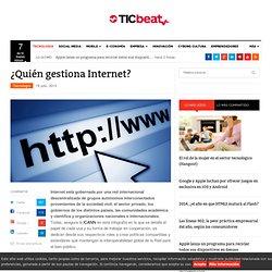 ¿Quién gestiona Internet?