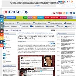 Cómo se gestiona la imagen personal desde el branding