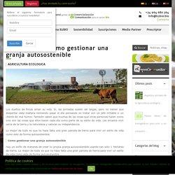 Como gestionar una granja autosostenible