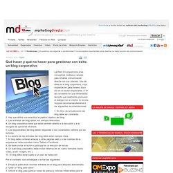 Qué hacer y qué no hacer para gestionar con éxito un blog corporativo