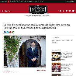 Casa Elena: el reto de gestionar un restaurante de kilómetro cero en La Mancha