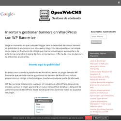 Insertar y gestionar banners en Wordpress con WP Bannerize