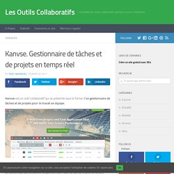 Kanvse. Gestionnaire de tâches et de projets en temps réel - Les Outils Collaboratifs