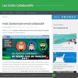 Imail. Gestionnaire email collaboratif – Les Outils Collaboratifs