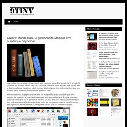 Calibre : Hands-Bas, le gestionnaire Meilleur livre numérique disponible