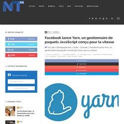 Facebook lance Yarn, un gestionnaire de paquets JavaScript