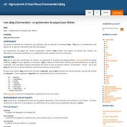 man dpkg - un gestionnaire de paquet pour Debian / Commandes des