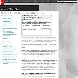Flash Player: Gestionnaire de paramètres - Paramètres d