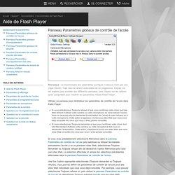 Flash Player: Gestionnaire de paramètres - Panneau Paramètres globaux de contrôle de l'accès