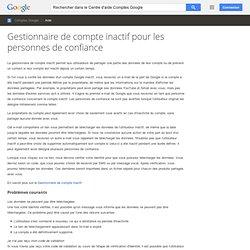 Gestionnaire de compte inactif pour les personnes de confiance - Centre d'aide Comptes Google