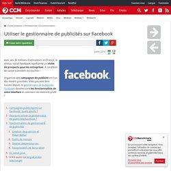 Utiliser le gestionnaire de publicités sur Facebook