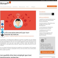 8 qualités d'un bon employé que tout gestionnaire recherche