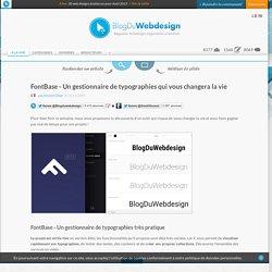 FontBase - Un gestionnaire de typographies qui vous changera la vie