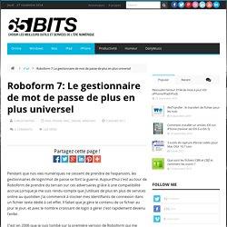 Roboform 7: Le gestionnaire de mot de passe de plus en plus universel