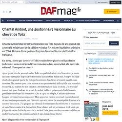 Chantal Andriot, une gestionnaire visionnaire au chevet de Tolix - L'INVITEE DU MOIS