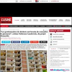 """""""Les gestionnaires de déchets ont besoin de connaître le gisement"""", estime Fabienne Landeroin, du projet Democlès - BTP - Construction"""