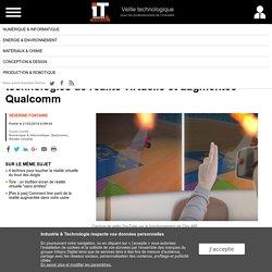 La commande gestuelle s'intègre dans les technologies de réalité virtuelle et augmentée Qualcomm