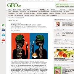 Gesunde Ernährung - Nutrigenetik: Unser Erbgut, unser Essen - GEO Wissen Ernä...