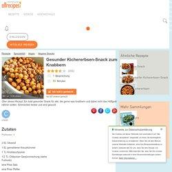 Gesunder Kichererbsen-Snack zum Knabbern Rezept
