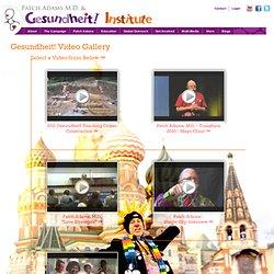 Gesundheit! Video Gallery