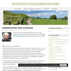 Tiermediziner Dirk Schrader – Holistisches-Gesundheitskonzept