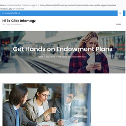 Get Hands on Endowment Plans