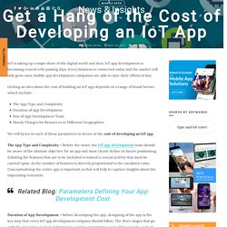 Get an idea of the cost of developing an IoT App