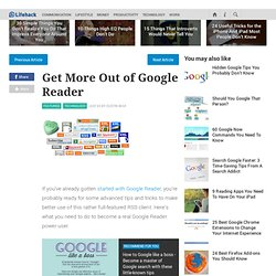How to get more out of Google Reader