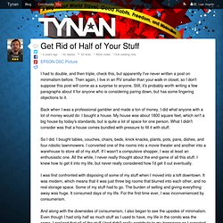 Get Rid of Half of Your Stuff
