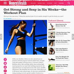 Get Strong and Sexy in Six Weeks