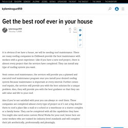 Get the best roof ever in your house