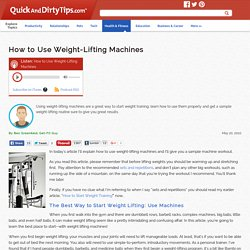 Get-Fit Guy : How to Use Weight-Lifting Machines