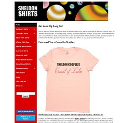 SheldonShirts.com - The Big Bang Theory TV T-Shirts, Shirts Worn by Sheldon & Leonard