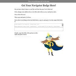 Get Your Navigator Badge Here!
