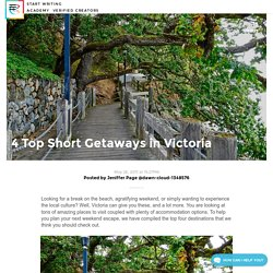 4 Top Short Getaways in Victoria