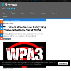 Wi-Fi Gets More Secure: Everything You Need to Know About WPA3