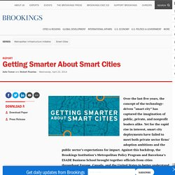 Getting Smarter About Smart Cities
