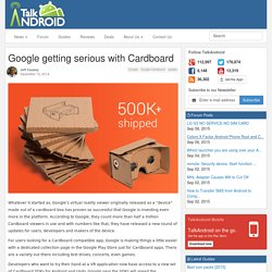 Google getting serious with Cardboard