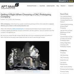 Getting It Right When Choosing a CNC Prototyping Company