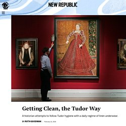 Getting Clean, the Tudor Way