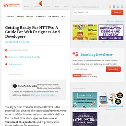 Getting Ready For HTTP/2: A Guide For Web Designers And Developers