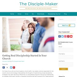 Getting Real Discipleship Started In Your Church
