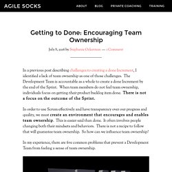 Getting to Done: Encouraging Team Ownership - Scrum.org Community Blog