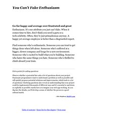 You Can't Fake Enthusiasm