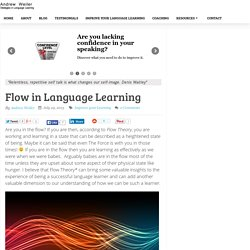 Getting in the flow in learning a language