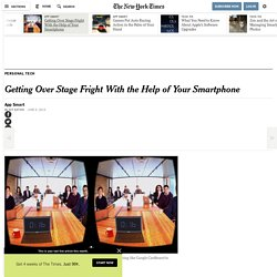 Getting Over Stage Fright With the Help of Your Smartphone