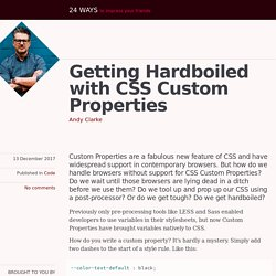 Getting Hardboiled with CSS Custom Properties