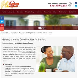 Getting a Home Care Provider for Seniors