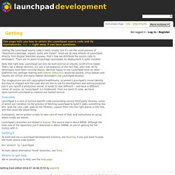 Getting - Launchpad Development